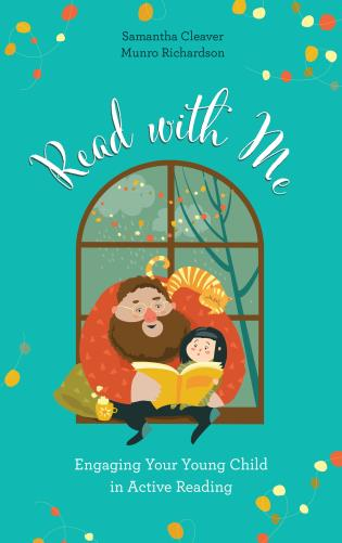 Cover image for the book Read with Me: Engaging Your Young Child in Active Reading