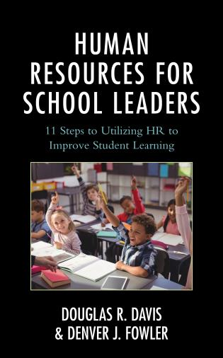 Cover image for the book Human Resources for School Leaders: Eleven Steps to Utilizing HR to Improve Student Learning