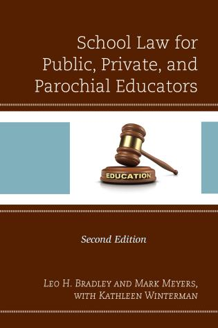 Cover image for the book School Law for Public, Private, and Parochial Educators, 2nd Edition