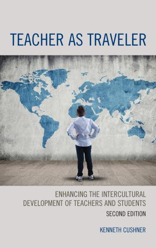 Cover image for the book Teacher as Traveler: Enhancing the Intercultural Development of Teachers and Students, 2nd Edition