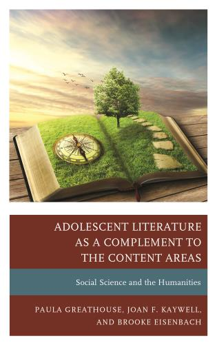 Cover image for the book Adolescent Literature as a Complement to the Content Areas: Social Science and the Humanities