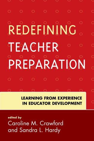 Cover image for the book Redefining Teacher Preparation: Learning from Experience in Educator Development