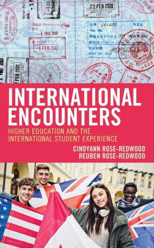 Cover image for the book International Encounters: Higher Education and the International Student Experience