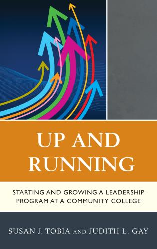Cover image for the book Up and Running: Starting and Growing a Leadership Program at a Community College