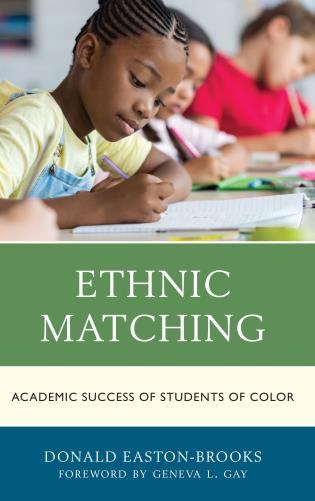 Cover image for the book Ethnic Matching: Academic Success of Students of Color