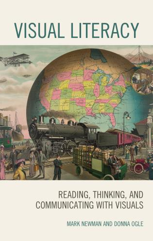 Cover image for the book Visual Literacy: Reading, Thinking, and Communicating with Visuals