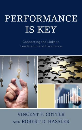 Cover image for the book Performance Is Key: Connecting the Links to Leadership and Excellence