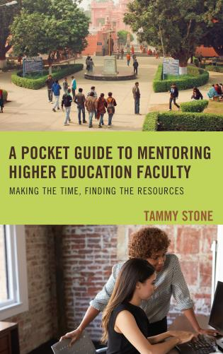 Cover image for the book A Pocket Guide to Mentoring Higher Education Faculty: Making the Time, Finding the Resources