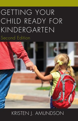 Cover image for the book Getting Your Child Ready for Kindergarten, 2nd Edition