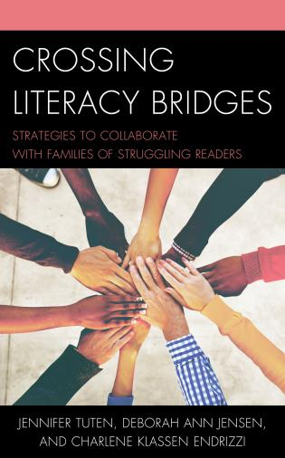 Cover image for the book Crossing Literacy Bridges: Strategies to Collaborate with Families of Struggling Readers