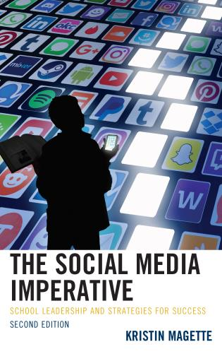 Cover image for the book The Social Media Imperative: School Leadership and Strategies for Success, 2nd Edition