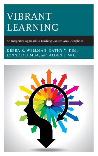 Cover image for the book Vibrant Learning: An Integrative Approach to Teaching Content Area Disciplines