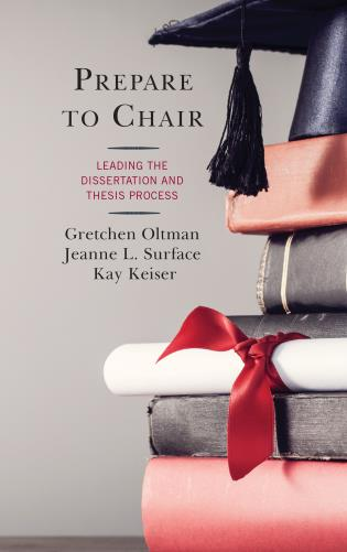 Cover image for the book Prepare to Chair: Leading the Dissertation and Thesis Process