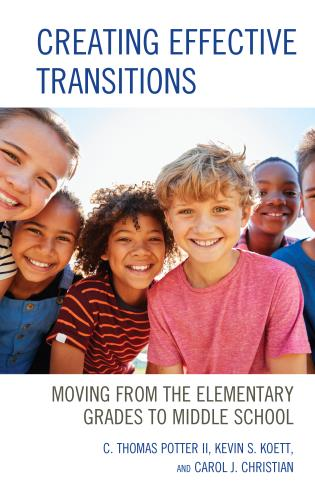 Cover image for the book Creating Effective Transitions: Moving from the Elementary Grades to Middle School
