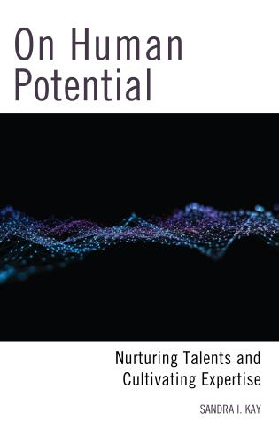 Cover image for the book On Human Potential: Nurturing Talents and Cultivating Expertise