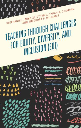 Cover image for the book Teaching through Challenges for Equity, Diversity, and Inclusion (EDI)