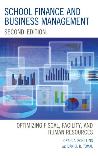 Cover image for the book School Finance and Business Management: Optimizing Fiscal, Facility and Human Resources, 2nd Edition