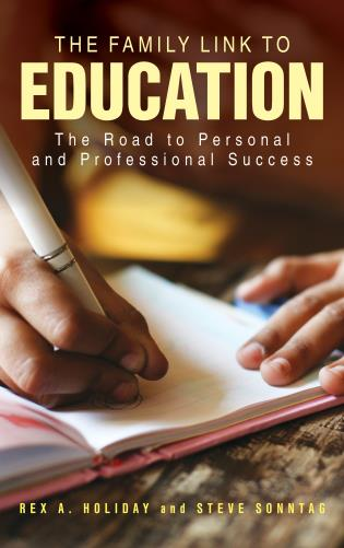 Cover image for the book The Family Link to Education: The Road to Personal and Professional Success