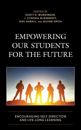 Cover image for the book Empowering our Students for the Future: Encouraging Self-Direction and Life-Long Learning