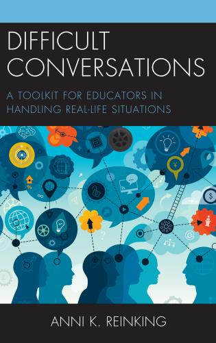 Cover image for the book Difficult Conversations: A Toolkit for Educators in Handling Real-Life Situations
