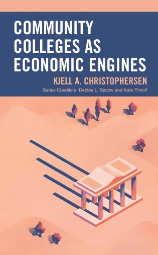 Cover image for the book Community Colleges as Economic Engines
