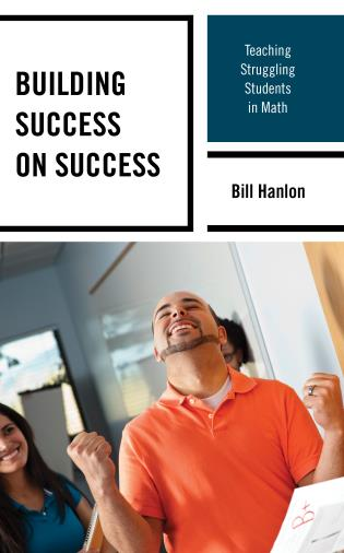 Cover image for the book Building Success on Success: Teaching Struggling Students in Math