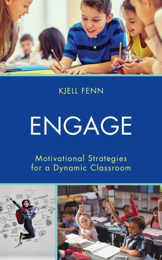 Cover image for the book Engage: Motivational Strategies for a Dynamic Classroom