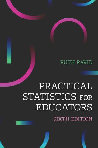 Cover image for the book Practical Statistics for Educators, 6th Edition