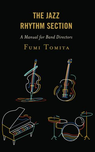 Cover image for the book The Jazz Rhythm Section: A Manual for Band Directors