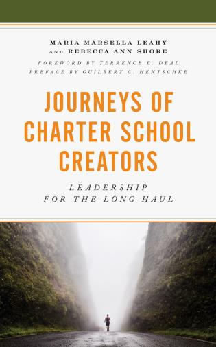 Cover image for the book Journeys of Charter School Creators: Leadership for the Long Haul