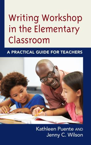 Cover image for the book Writing Workshop in the Elementary Classroom: A Practical Guide for Teachers
