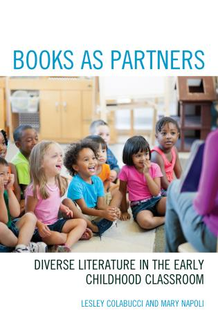 Cover image for the book Books as Partners: Diverse Literature in the Early Childhood Classroom
