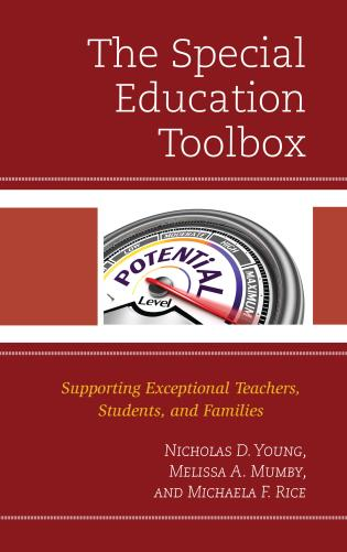 Cover image for the book The Special Education Toolbox: Supporting Exceptional Teachers, Students, and Families