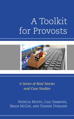 Cover image for the book A Toolkit for Provosts: A Series of Real Stories and Case Studies