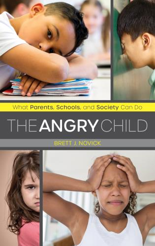 Cover image for the book The Angry Child: What Parents, Schools, and Society Can Do