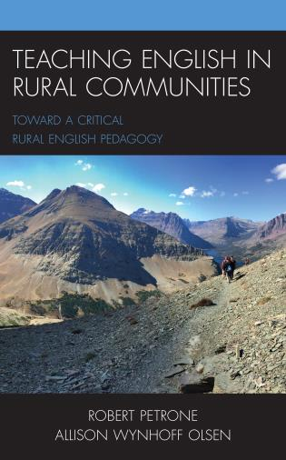 Cover image for the book Teaching English in Rural Communities: Toward a Critical Rural English Pedagogy