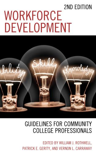 Cover image for the book Workforce Development: Guidelines for Community College Professionals, 2nd Edition