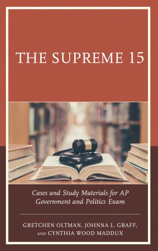 Cover image for the book The Supreme 15: Cases and Study Materials for AP Government and Politics Exam
