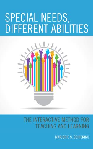 Cover image for the book Special Needs, Different Abilities: The Interactive Method for Teaching and Learning