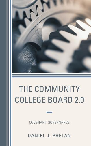 Cover image for the book The Community College Board 2.0: Covenant Governance
