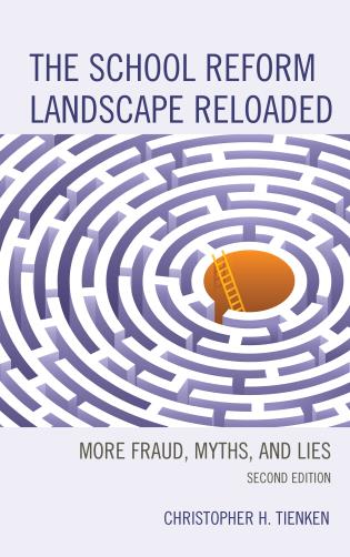 Cover image for the book The School Reform Landscape Reloaded: More Fraud, Myths, and Lies, 2nd Edition