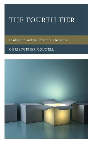 Cover image for the book The Fourth Tier: Leadership and the Power of Charisma