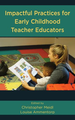 Cover image for the book Impactful Practices for Early Childhood Teacher Educators