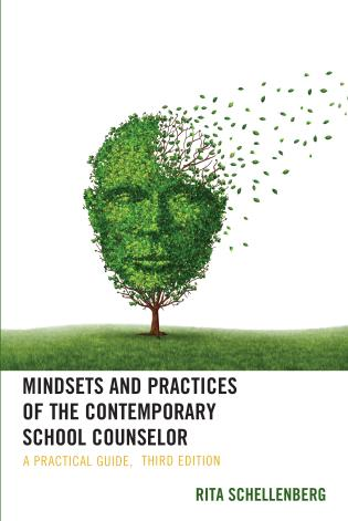 Cover image for the book Mindsets and Practices of the Contemporary School Counselor: A Practical Guide, 3rd Edition