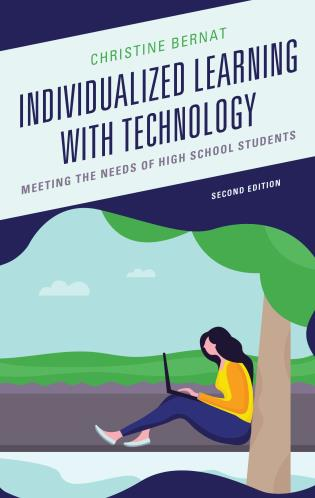Cover image for the book Individualized Learning with Technology: Meeting the Needs of High School Students, 2nd Edition