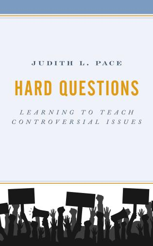 Cover image for the book Hard Questions: Learning to Teach Controversial Issues