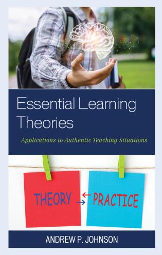 Cover image for the book Essential Learning Theories: Applications to Authentic Teaching Situations