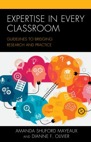 Cover image for the book Expertise in Every Classroom: Guidelines to Bridging Research and Practice