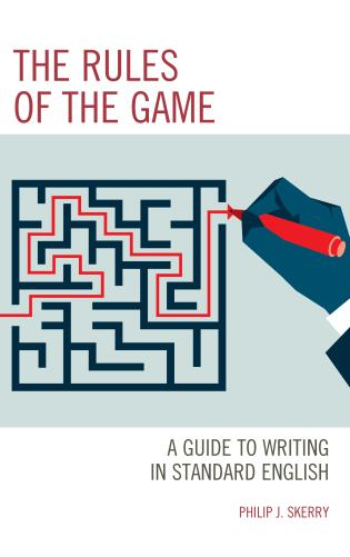Cover image for the book The Rules of the Game: A Guide to Writing in Standard English