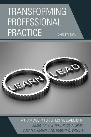 Cover image for the book Transforming Professional Practice: A Framework for Effective Leadership, 2nd Edition
